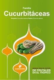 Manual para el cultivo de hortalizas. Familia Cucurbit?ceas