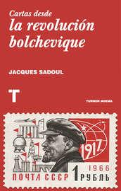 Cartas desde la revoluci?n bolchevique