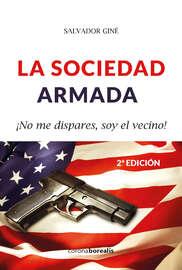 La sociedad armada