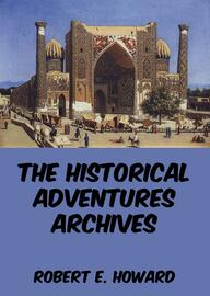The Historical Adventures Archives