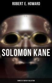 Solomon Kane - Complete Fantasy Collection