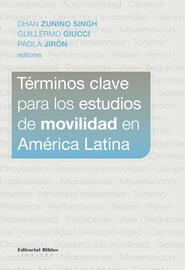 T?rminos clave para los estudios de movilidad en Am?rica Latina