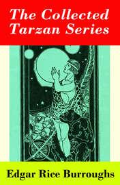 The Collected Tarzan Series (8 Tarzan Novels in 1 volume)