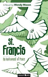 St. Francis - An Instrument of Peace