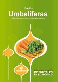 Manual para el cultivo de hortalizas. Familia Umbel?feras