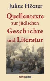 Quellentexte zur j?dischen Geschichte und Literatur