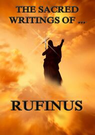 The Sacred Writings of Rufinus