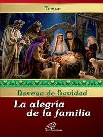 Novena de navidad: La alegr?a de la familia