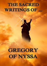 The Sacred Writings of Gregory of Nyssa