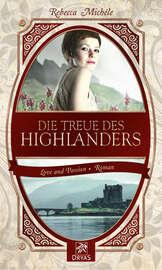 Die Treue des Highlanders