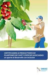 Certificando a productores de plantones de caf? y especies asociadas