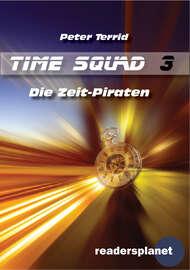 Time Squad 3: Die Zeit-Piraten