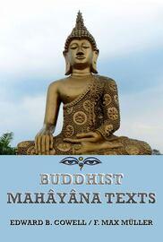 Buddhist Mah?y?na Texts