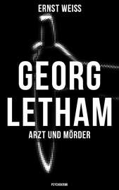 Georg Letham - Arzt und M?rder (Psychokrimi)