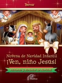 Novena de Navidad infantil: ?Ven, ni?o Jes?s!