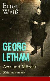 Georg Letham - Arzt und M?rder (Kriminalroman)