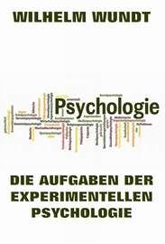 Die Aufgaben der experimentellen Psychologie