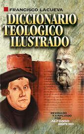 Diccionario teol?gico ilustrado