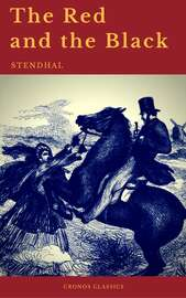 The Red and the Black by Stendhal (Cronos Classics)