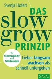 Das Slow-Grow-Prinzip