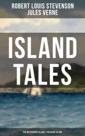 ISLAND TALES: The Mysterious Island & Treasure Island
