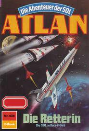 Atlan 628: Die Retterin