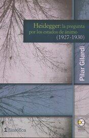 Heidegger: la pregunta por los estados de ?nimo (1927-1930)