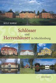 Schl?sser und Herrenh?user in Mecklenburg