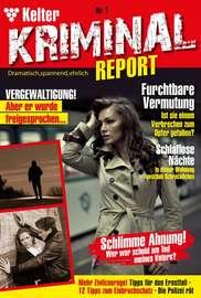 Kelter Kriminial Report 1 – Kriminalroman