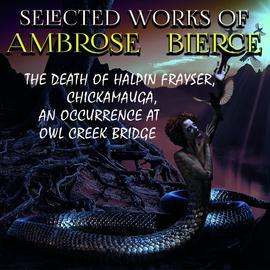 Аудиокнига - «Selected works of Ambrose Bierce»