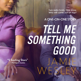 Tell Me Something Good - One-on-One, Book 1 (Unabridged)
