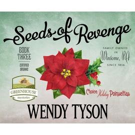Seeds of Revenge - Greenhouse Mysteries 3 (Unabridged)