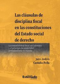 Las cl?usulas de disciplina fiscal en las constituciones del Estado social de derecho
