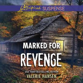 Marked for Revenge - Emergency Responders, Book 2 (Unabridged)
