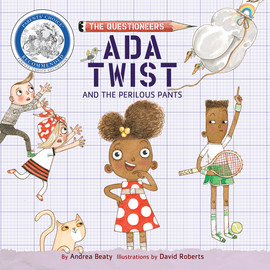 Ada Twist and the Perilous Pants - The Questioneers 2 (Unabridged)