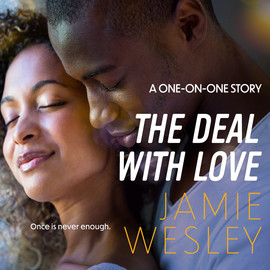 The Deal with Love - One-on-One, Book 3 (Unabridged)