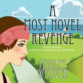 A Most Novel Revenge - An Amory Ames Mystery 3 (Unabridged)