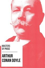 Masters of Prose - Arthur Conan Doyle