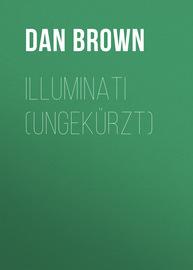 Illuminati (Ungek?rzt)