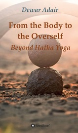 From the Body to the Overself
