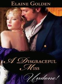 A Disgraceful Miss