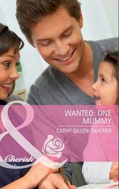 Wanted: One Mummy