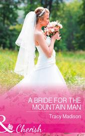 A Bride For The Mountain Man