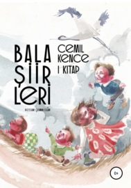 Аудиокнига - «Cemil Kence. Bala şiirleri. I kitap»