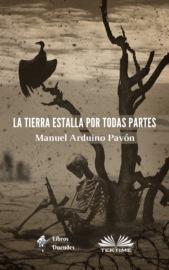 Аудиокнига - «La Tierra Estalla Por Todas Partes»