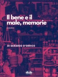Аудиокнига - «Il Bene E Il Male, Memorie»