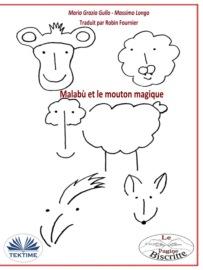 Аудиокнига - «Malabù Et Le Mouton Magique»