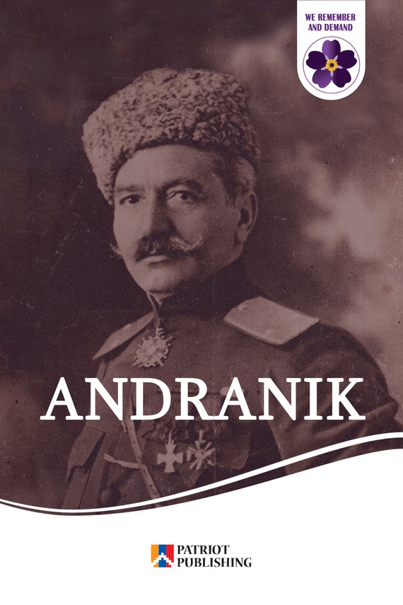 Книга Andranik. Armenian Hero