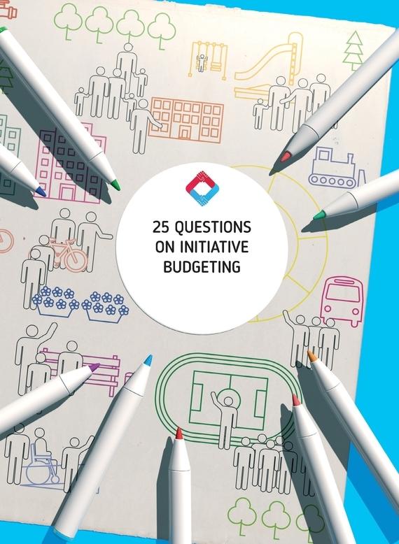 Книга 25 Questions on Initiative Budgeting: manual